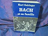 img - for Bach et sa famille. Sept g n rations de g nies cr ateurs book / textbook / text book