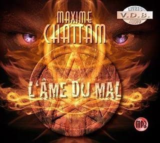 La trilogie du mal : [1] : l'âme du mal, Chattam, Maxime