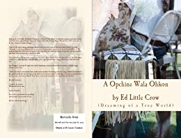 Dreaming of a True World  A Opchine Wala Ohkon by [Little Crow, Ed]