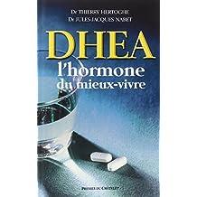 DHEA L'HORMONE DU MIEUX-VIVRE