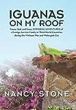 Iguanas on My Roof, Nancy Stone, 1490823239
