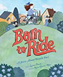 Image of Born to Ride: A Story About Bicycle Face