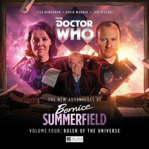 The New Adventures of Bernice Summerfield: Volume 4: Ruler of the Universe