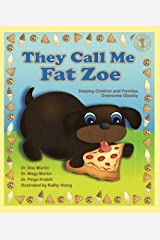 They Call Me Fat Zoe: Helping Children and Families Overcome Obesity (Let's Talk) Paperback