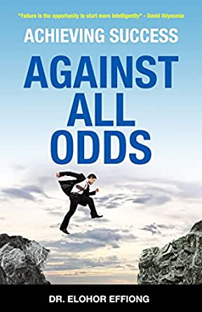 Succeeding against the odds essay