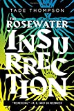 "Tade Thompson, ""The Rosewater Insurrection"" (Orbit, 2019)"
