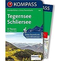 Tegernsee, Schliersee: Wanderführer mit Extra-Tourenkarte 1:40.000, 55 Touren, GPX-Daten zum Download (KOMPASS-Wanderführer, Band 5443)