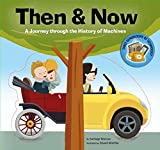 img - for Then & Now: A Journey through the History of Machines by Santiago Beascoa (2016-08-02) book / textbook / text book