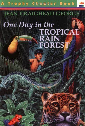 One Day in the Tropical Rain Forest by Jean Craighead George (1995-09-29) (One Day Tropical Rain Forest compare prices)