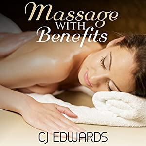 Massage with Benefits Audiobook