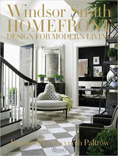 Delightful Windsor Smith Homefront: Design For Modern Living: Windsor Smith, Gwyneth  Paltrow: 9780847843626: Amazon.com: Books