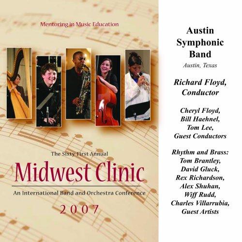 2007 Midwest Clinic: Austin Symphonic Band