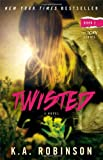 Twisted, K. A. Robinson, 1476752168