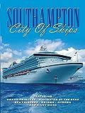 Southampton - City of Ships