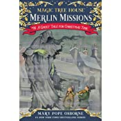 A Ghost Tale for Christmas Time: Magic Tree House, Book 44 | Mary Pope Osborne