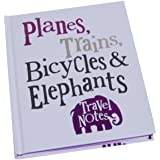 Bright Side Planes Trains Bicycles & Elephants Travel Notes Journal Planner Notebook