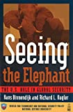 img - for Seeing the Elephant: The U.S. Role in Global Security book / textbook / text book