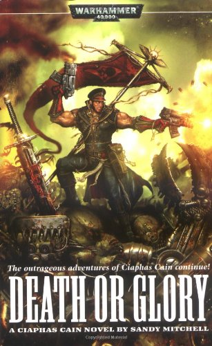 Read Online Death or Glory (Ciaphas Cain) PDF