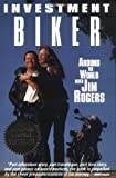 Investment Biker, Jim Rogers, 1558505296