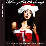 Filling Her Stockings: A Collection of Five Festive Erotic Stories | Miranda Forbes