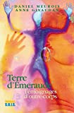 terre d ?meraude t?moignage d outre corps french edition