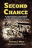 Second Chance, Stephen J. Weiss, 178039232X