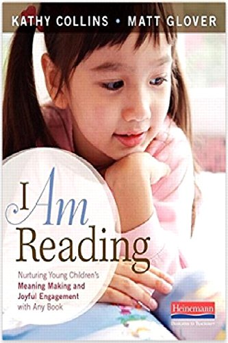 I Am Reading: Nurturing Young Children