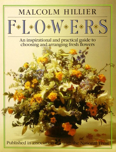 Flowers: Inspirational and Practical Guide to Choosing and Arranging Fresh Flowers by DK