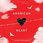 American Heart | Laura Moriarty