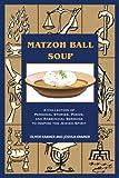 Matzoh Ball Soup, Joshua Kramer, 0595301223