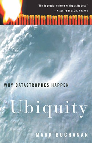 Ubiquity: Why Catastrophes Happen