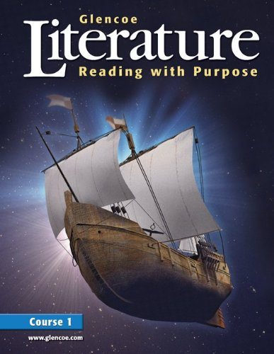 Glencoe Literature: Reading with Purpose, Course One, Student Edition (GLENCOE LITERATURE GRADE 7)