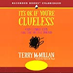 It's OK If You're Clueless: And 23 More Tips for the College Bound | Terry McMillan