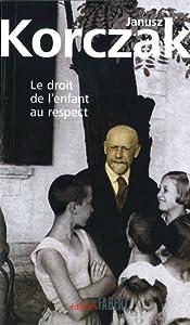 """Afficher """"Le droit de l'enfant au respect"""""""