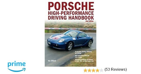 Porsche high performance driving handbook vic elford porsche high performance driving handbook vic elford 0752748327542 amazon books fandeluxe Gallery