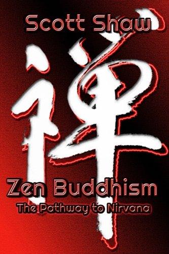 Zen Buddhism: The Pathway To Nirvana ebook