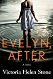 Evelyn, After: A Novel