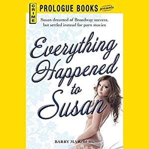 Everything Happened to Susan Audiobook