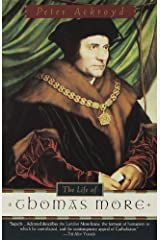 The Life of Thomas More Kindle Edition