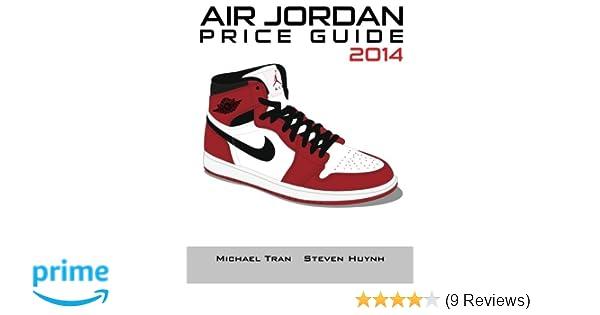 e2fad1adaf5 Air Jordan Price Guide 2014 (Color)  Michael Tran
