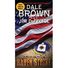 Raven Strike: A Dreamland Thriller (Dreamland Thrillers Book 13)