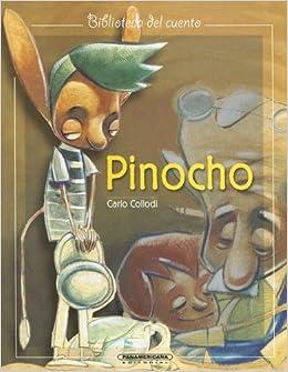 Pinocho / Pinocchio (Biblioteca del Cuento): Amazon.es