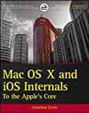 img - for Mac OS X and iOS Internals by Levin, Jonathan. (Wrox,2012) [Paperback] book / textbook / text book