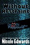 Without Restraint (Devil's Playground) (Volume 2)