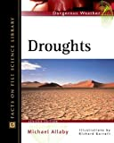 Droughts, Michael Allaby, 0816047936