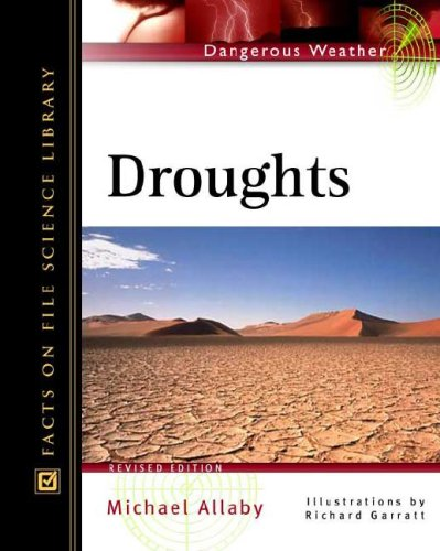 Droughts (Facts on File Dangerous Weather Series) pdf