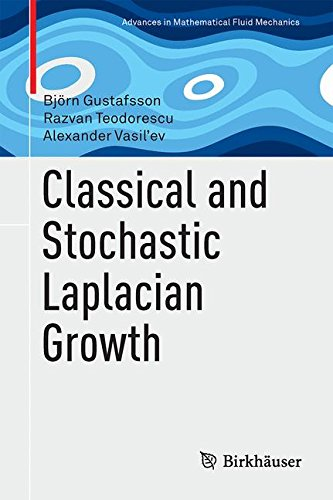 Classical and Stochastic Laplacian Growth (Advances in Mathematical Fluid Mechanics)