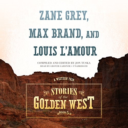 Stories of the Golden West, Book 5: A Western Trio