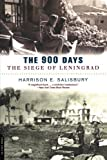 the 900 days salisbury - The 900 Days: The Siege Of Leningrad by Harrison E. Salisbury (2003-09-18)