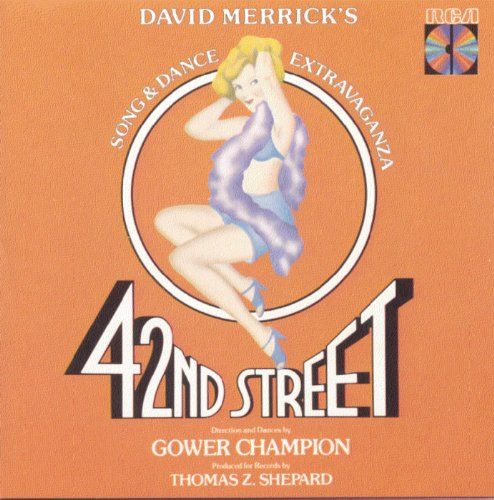 42nd Street (Original Broadway...
